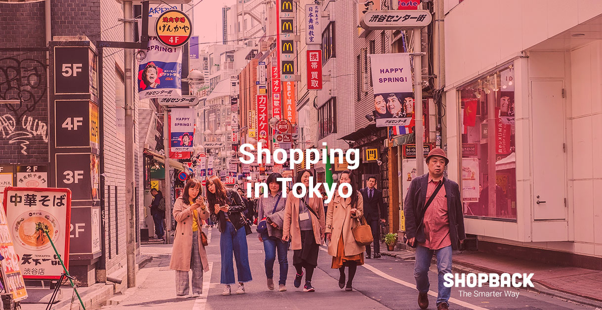 Tokyo Shopping: A Complete Guide of What and Where to Shop