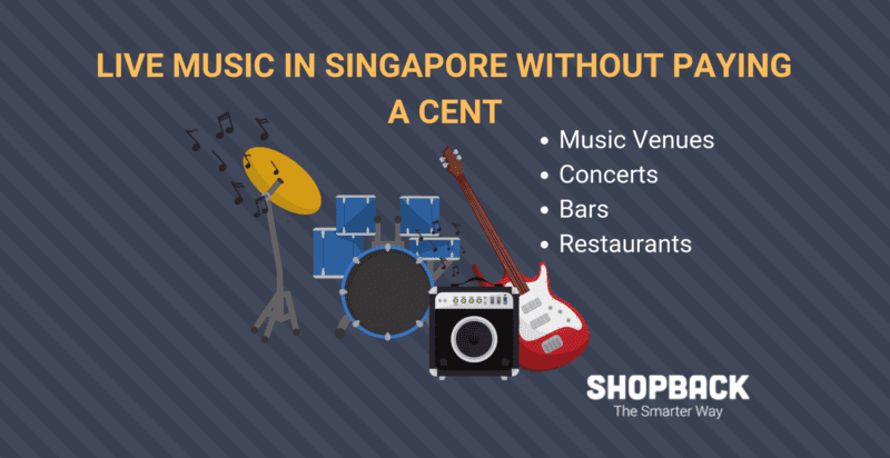 where to watch live music for free in singapore shopback blog guide