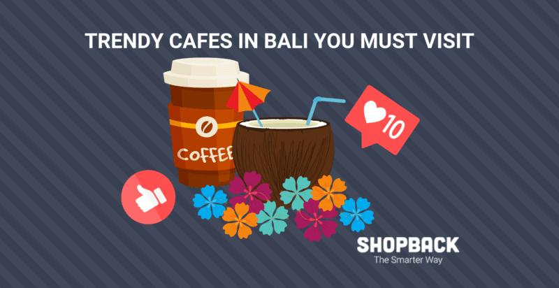 trendy cafes in bali guide shopback blog