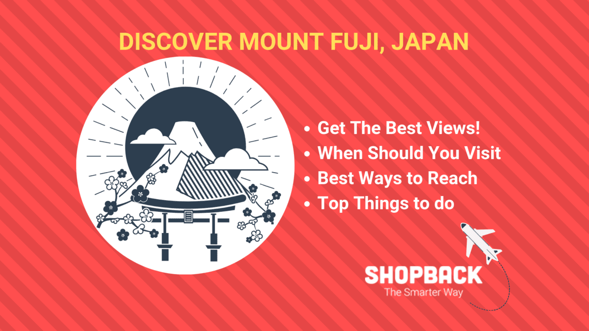 Visiting Mount Fuji: The Guide to Discover Japan's Famous Mountain