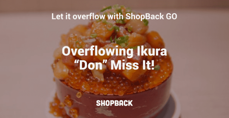 overflowing ikura shopback go