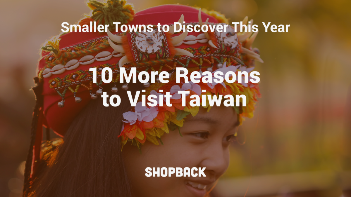 Top 10 Charming Towns In Taiwan To Include For A Tai-rific Vacay
