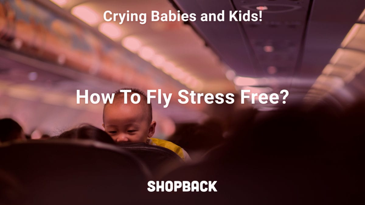 Tips To Fly With Babies and Young Kids From Real Parents (And How To Avoid Them)