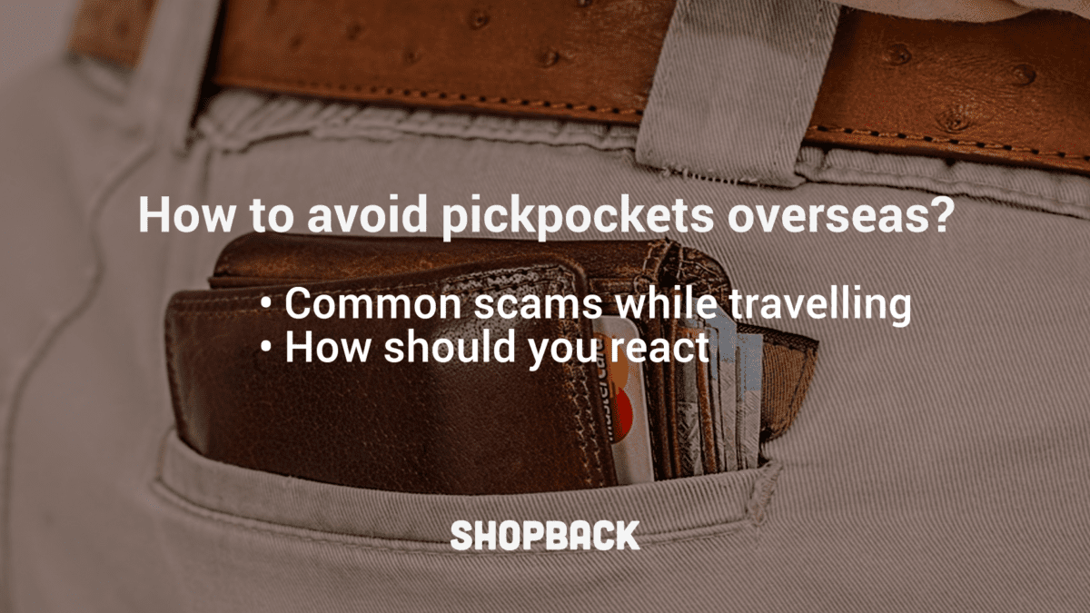 Protect Yourself From Scams and Pickpockets Overseas – Travel Guide