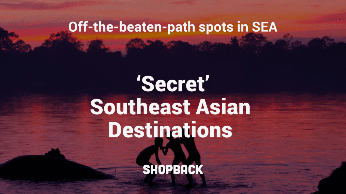 7 Travel Destinations in Southeast Asia Totally Off The Beaten Path
