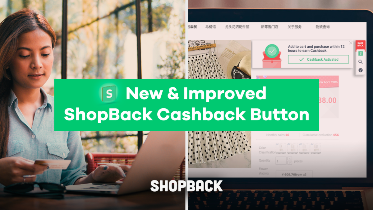 New and Improved ShopBack Button: What's New and How to Use