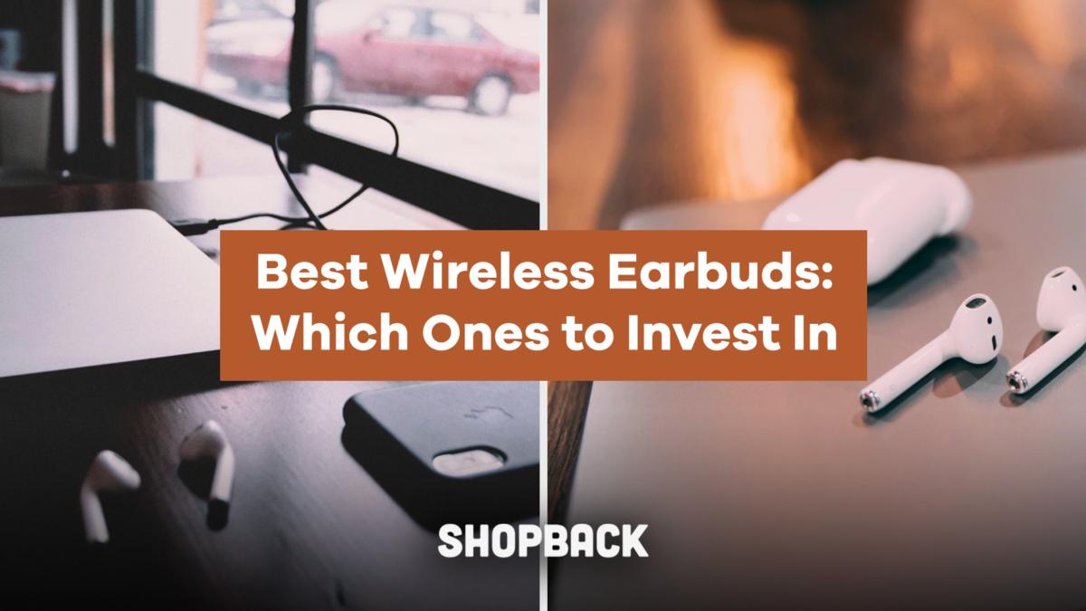 Best True Wireless Earbuds to Shop For in 2019