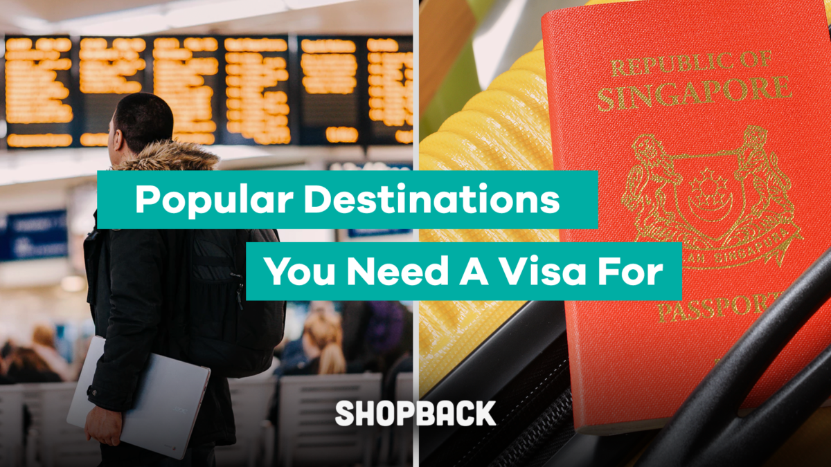 Strongest Passport in The World? Here Are The Countries Singaporeans Actually Need a VISA For