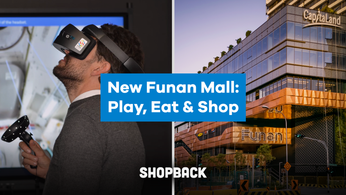 Funan Guide: What's New & Exciting in The Futuristic Mall