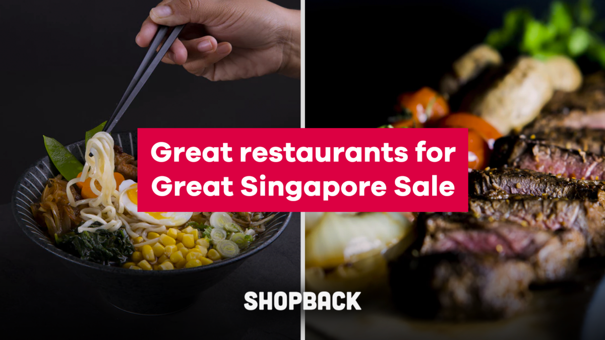 Get Yummy Food and Cashback at These Restaurants During The Great Singapore Sale