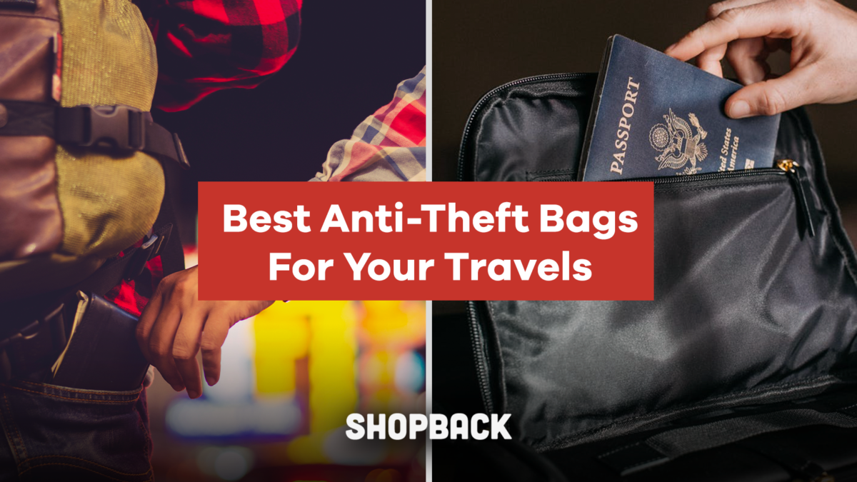 Best Anti-Theft Bags and Why You Should Buy One