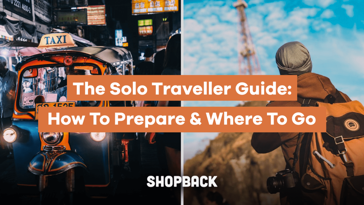 The Solo Traveller Guide: How to Prepare and Where To Go (With Checklist!)