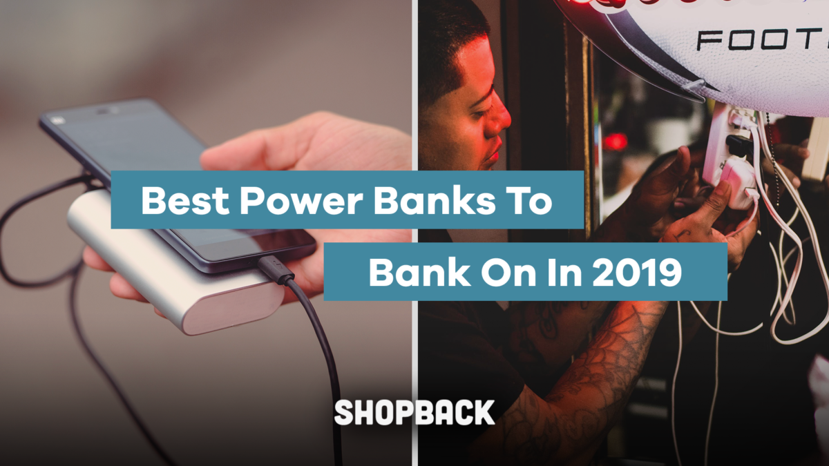 Best Power Banks to Bank On in 2019
