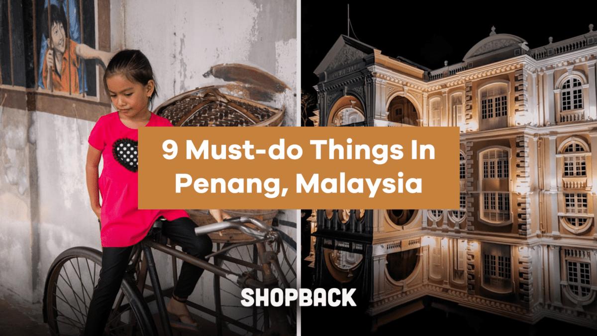 Your Next Long Weekend Destination – Penang, Malaysia