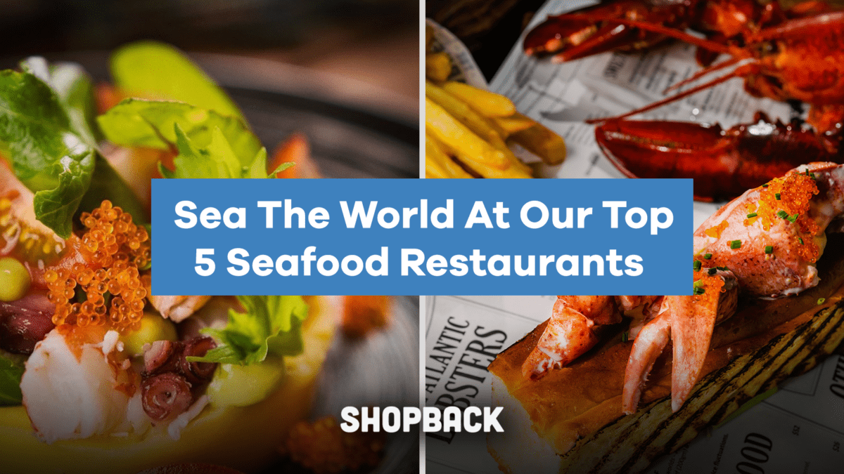 Sea The World With The Top 5 Seafood Restaurants In Sunny Singapore