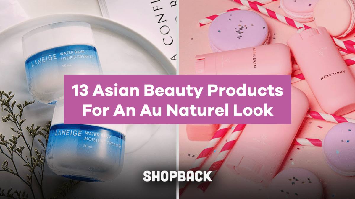 13 Cult-Asian Beauty Products To Achieve The Au Naturel Look