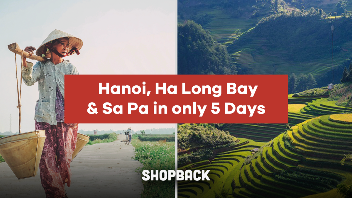 1 Trip, 3 Destinations. How to tackle Hanoi, Halong Bay and Sapa in 5 Days
