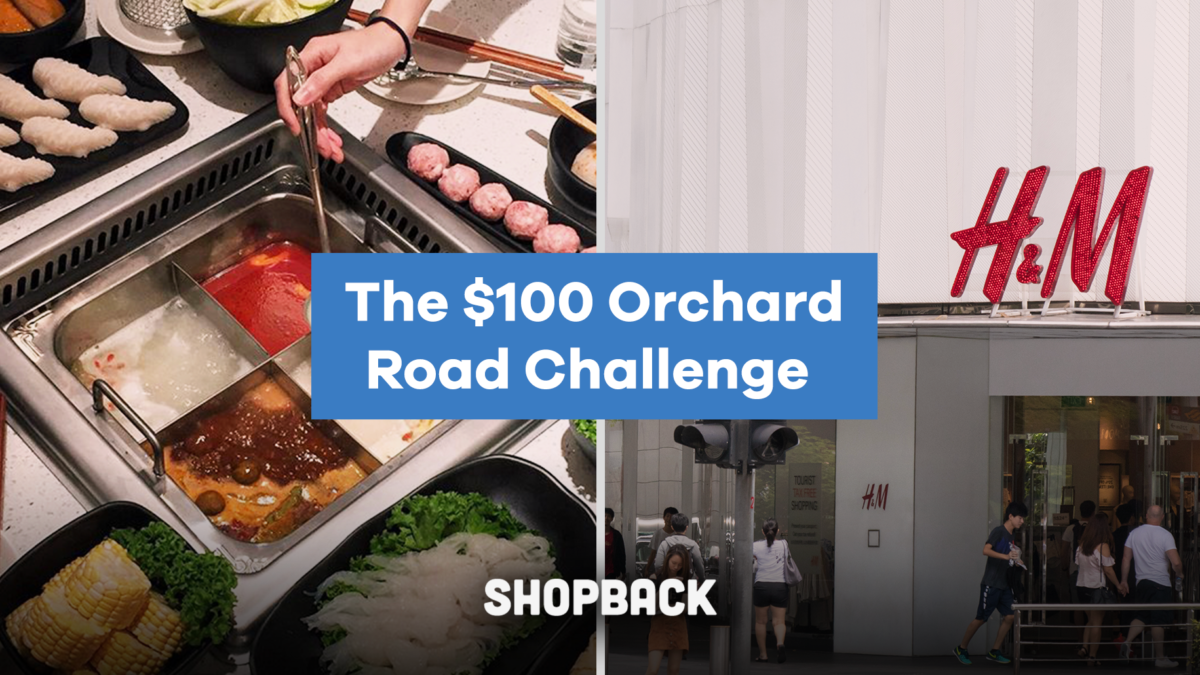 I was challenged to stretch $100 as far as I could at Orchard Road – here's how I did it.