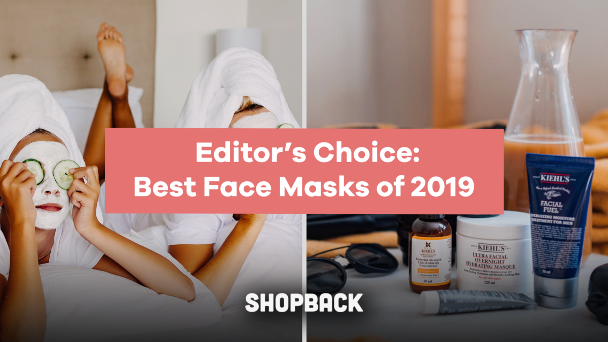 Editor's Choice: The Best Face Masks of 2019 For Every Skin Type