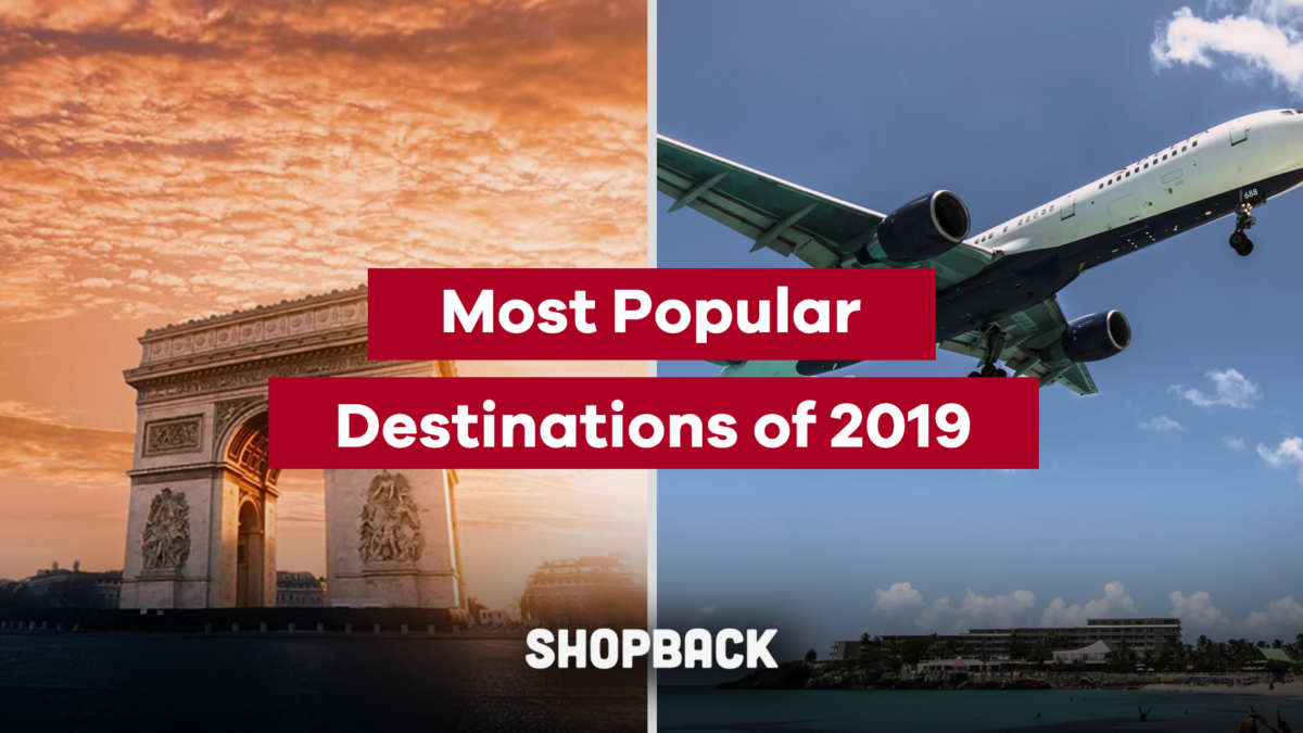 The Most Popular Destinations of 2019 You Must Visit!
