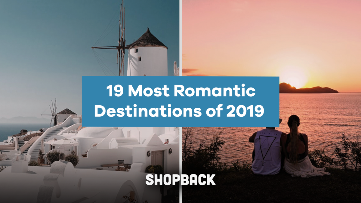 19 Romantic Getaways To End 2019 On A Sweet Note