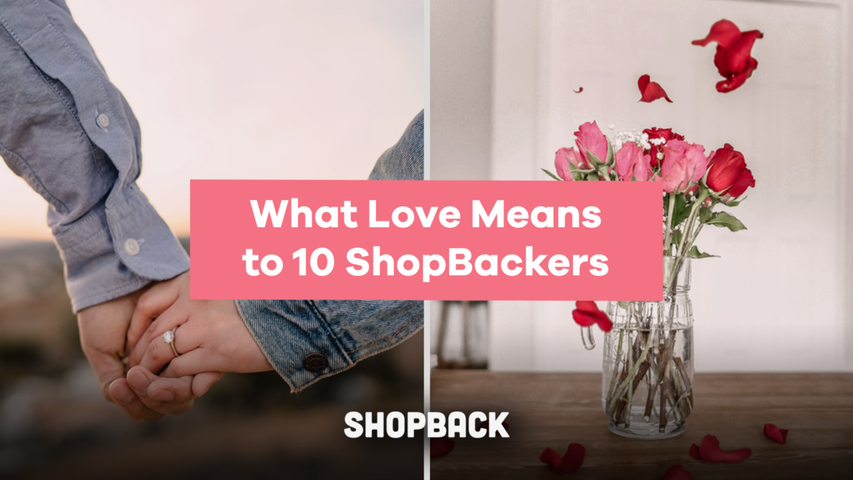 10 ShopBackers Explain What Love Means to Them for Valentine's Day