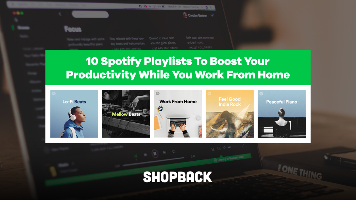 10 Spotify Playlists To Boost Your Productivity While You Work From Home