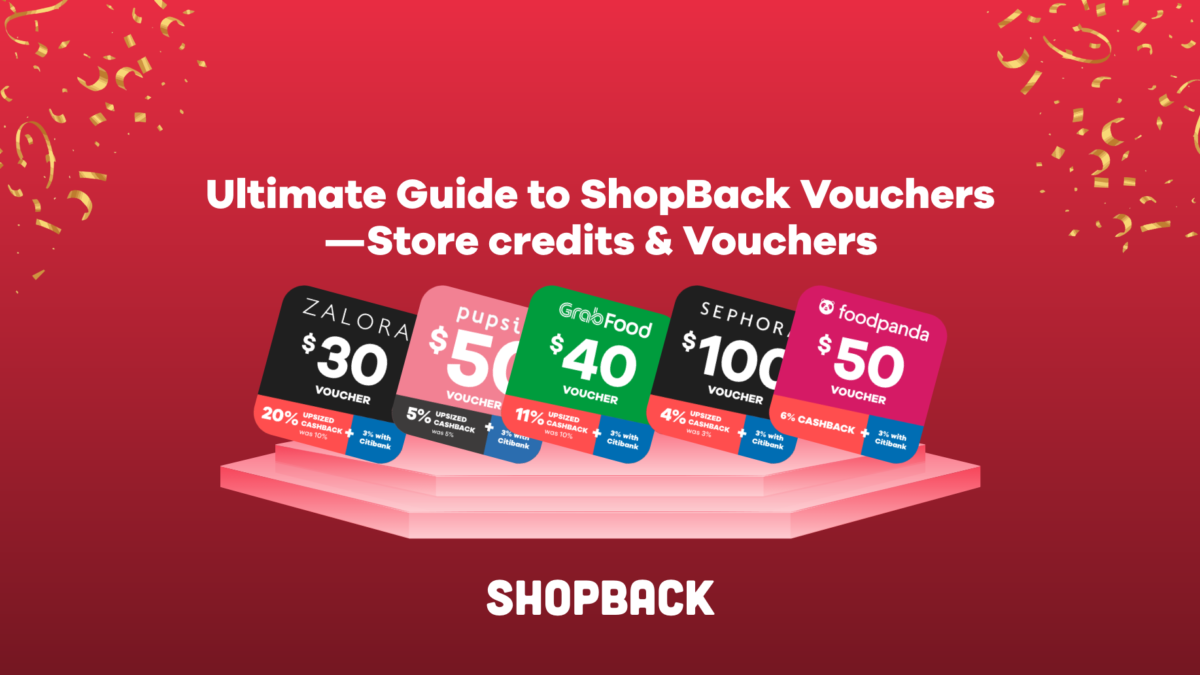 Ultimate Guide to ShopBack Vouchers – Vouchers & Store Credits