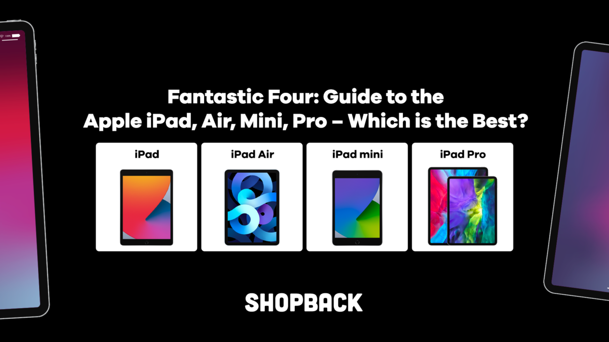 Fantastic Four: Guide to the Apple iPad, Air, Mini, Pro – Which is the Best?