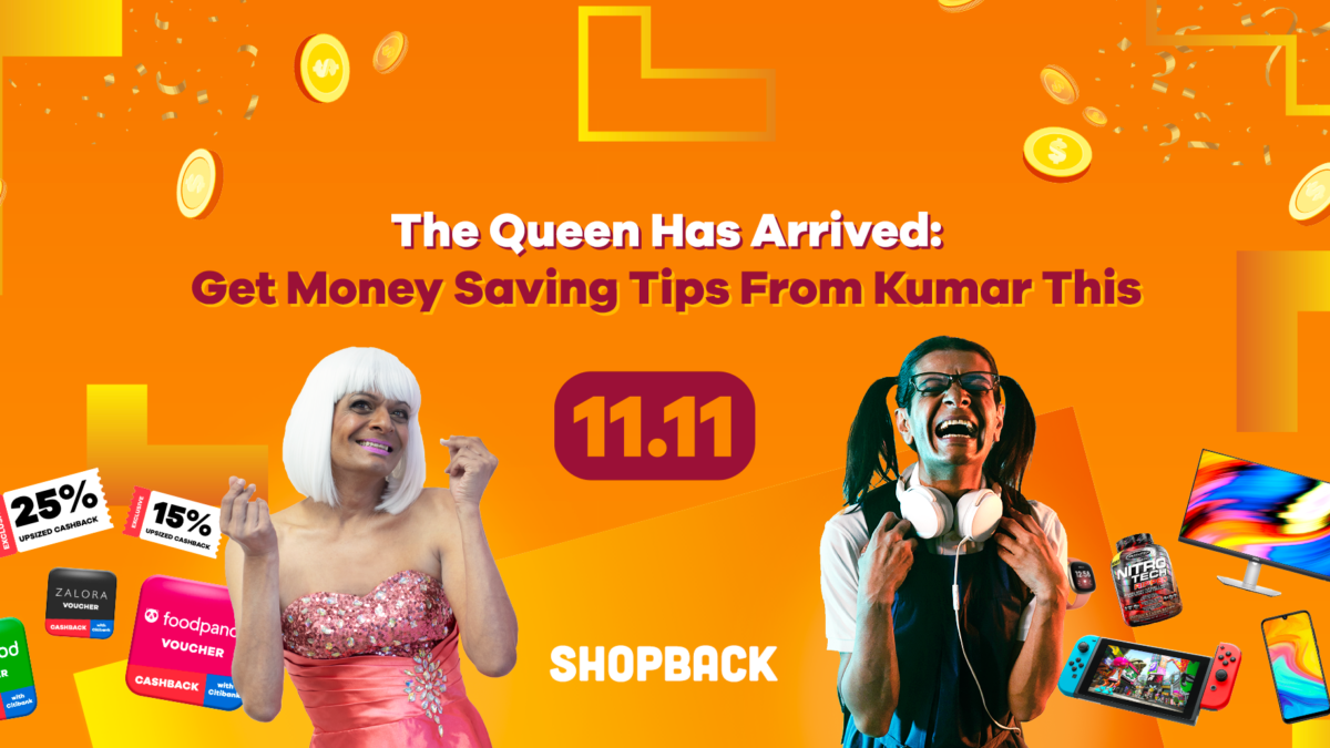 The Queen has Arrived: Get Money Saving Tips From Kumar This 11.11!