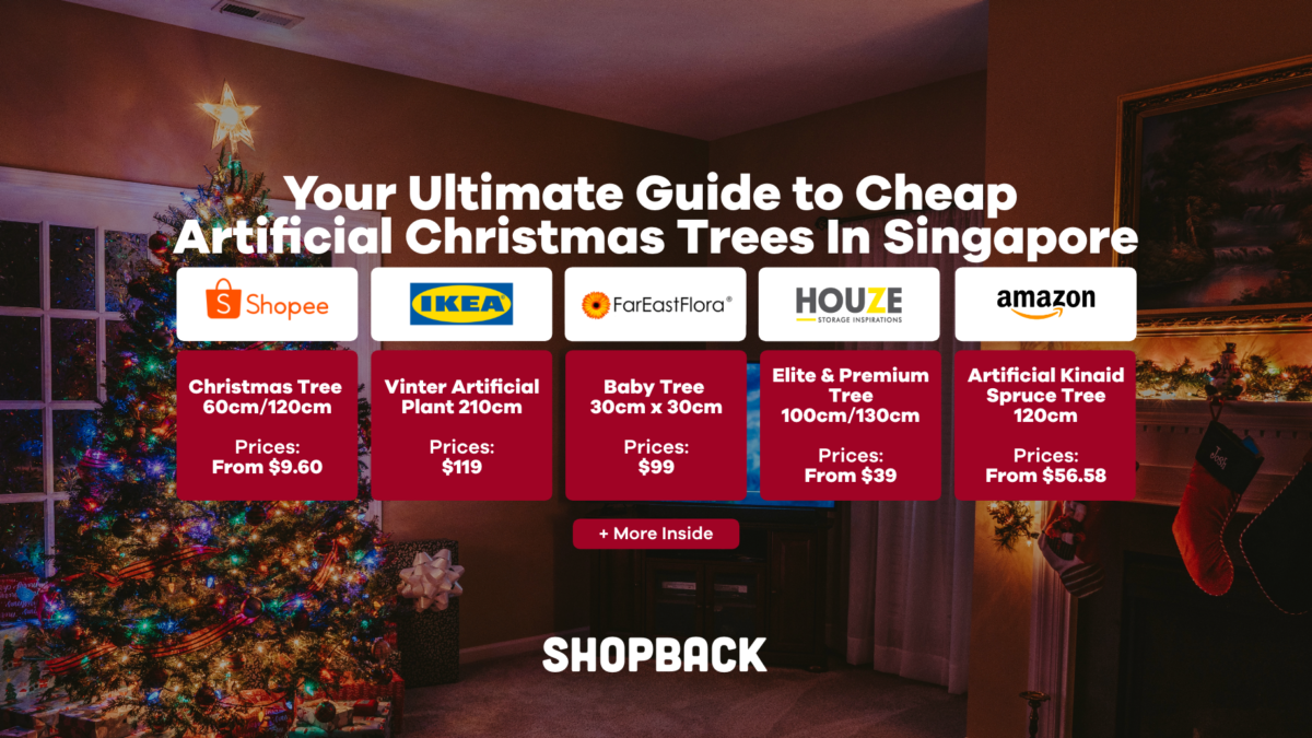 Your Ultimate Guide To Cheap Artificial Christmas Trees In Singapore From $9.60!