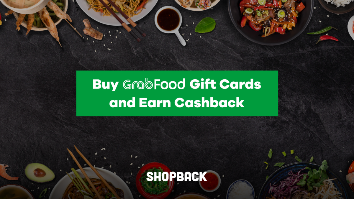 GrabFood Vouchers & Gift Cards – Get Cashback with ShopBack