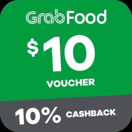 $10 Grabfood Voucher + 10% Cashback