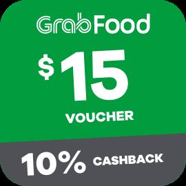 $15 Grabfood Voucher + 10% Cashback