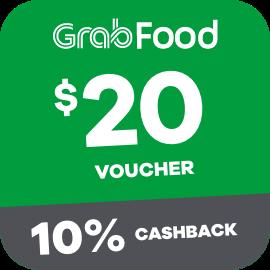 $20 Grabfood Voucher + 10% Cashback