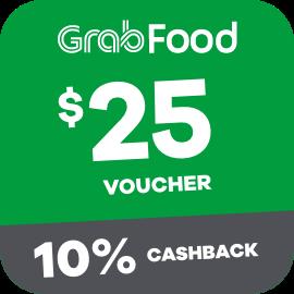 $25 Grabfood Voucher + 10% Cashback