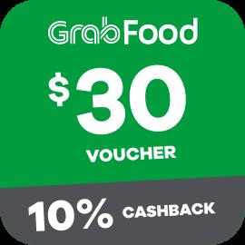 $30 Grabfood Voucher + 10% Cashback