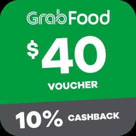 $40 Grabfood Voucher + 10% Cashback