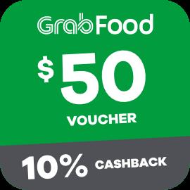 $50 Grabfood Voucher + 10% Cashback
