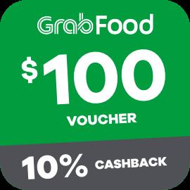 $100 Grabfood Voucher + 10% Cashback